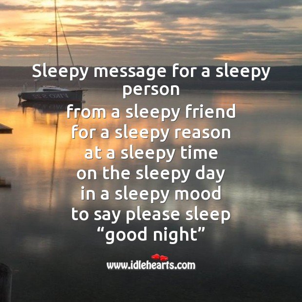 Sleepy message for a sleepy person Image