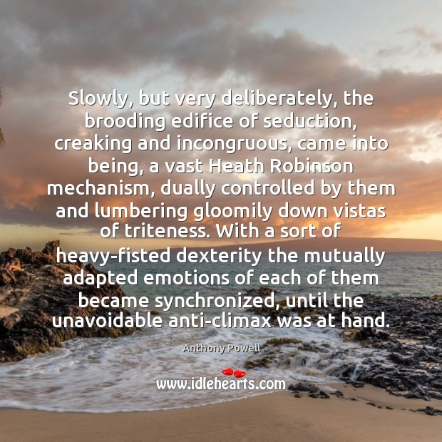 Picture Quote by Anthony Powell
