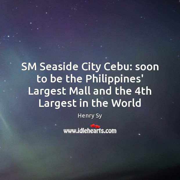 Image, SM Seaside City Cebu: soon to be the Philippines' Largest Mall and