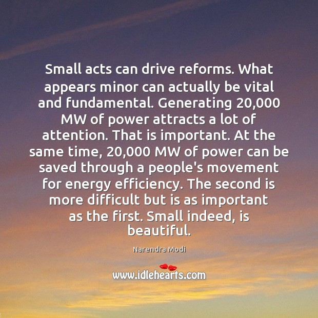 Image, Small acts can drive reforms. What appears minor can actually be vital