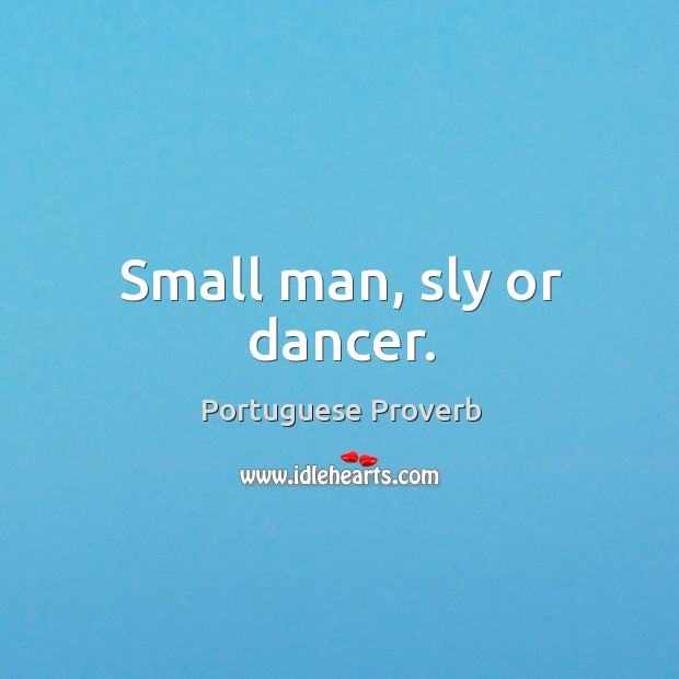 Small man, sly or dancer. Image