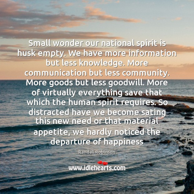 Small wonder our national spirit is husk empty. We have more information Image