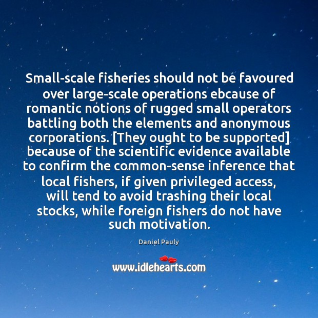 Image, Small-scale fisheries should not be favoured over large-scale operations ebcause of romantic