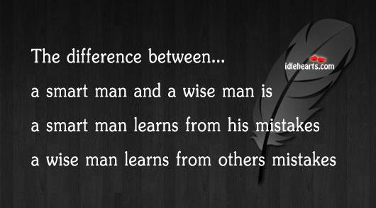 Image, Smart man vs wise man