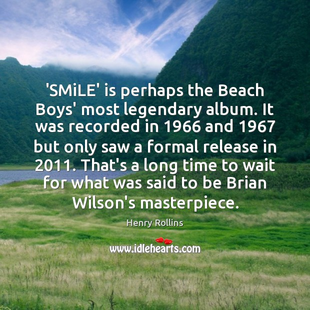 Image, 'SMiLE' is perhaps the Beach Boys' most legendary album. It was recorded
