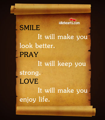 Smile – Love – Pray