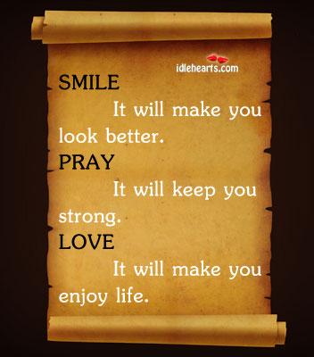 Smile – love – pray Image