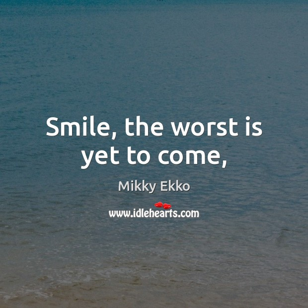 Picture Quote by Mikky Ekko
