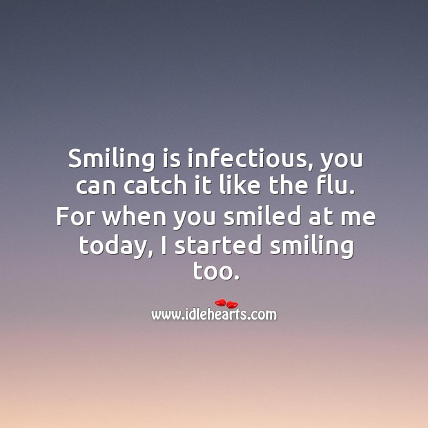 Image, Smiling is infectious.