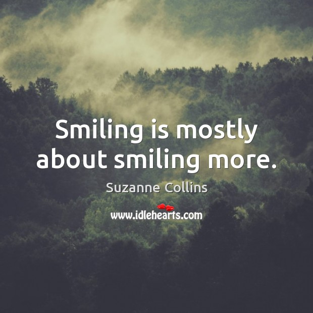Image, Smiling is mostly about smiling more.