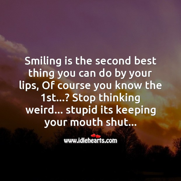 Image, Smiling is the second best