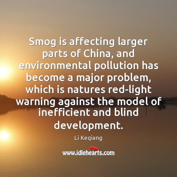 Smog is affecting larger parts of China, and environmental pollution has become Image