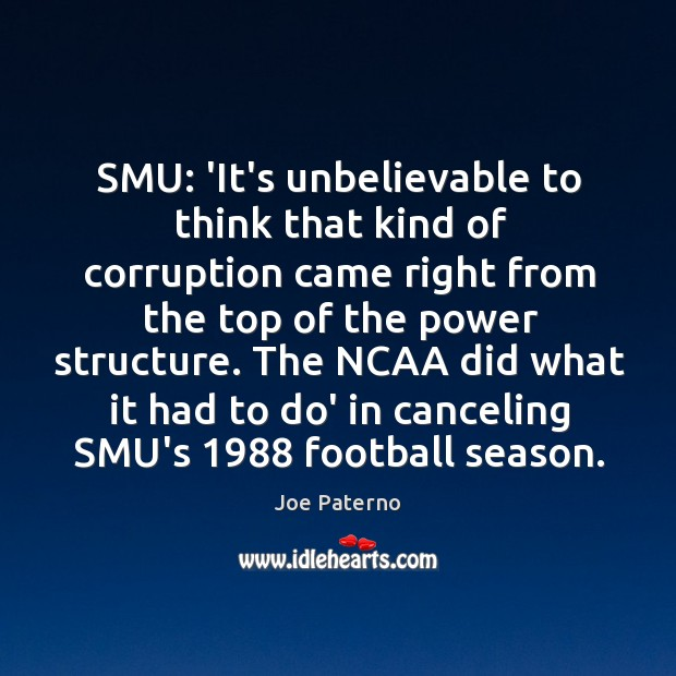 Image, SMU: 'It's unbelievable to think that kind of corruption came right from