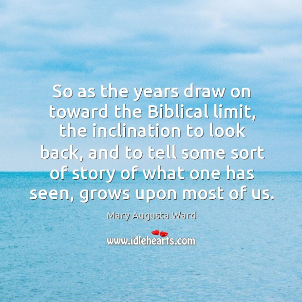 So as the years draw on toward the biblical limit Image