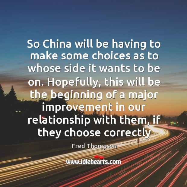 Image, So China will be having to make some choices as to whose