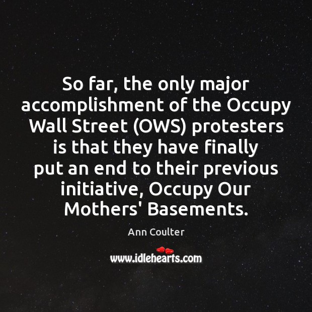 Image, So far, the only major accomplishment of the Occupy Wall Street (OWS)