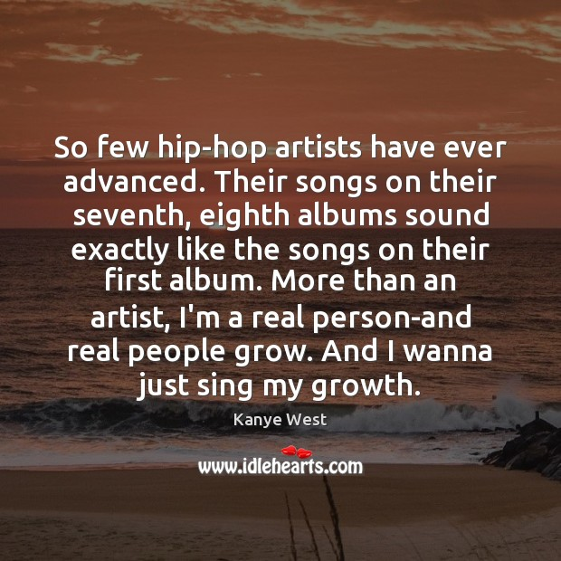 So few hip-hop artists have ever advanced. Their songs on their seventh, Image