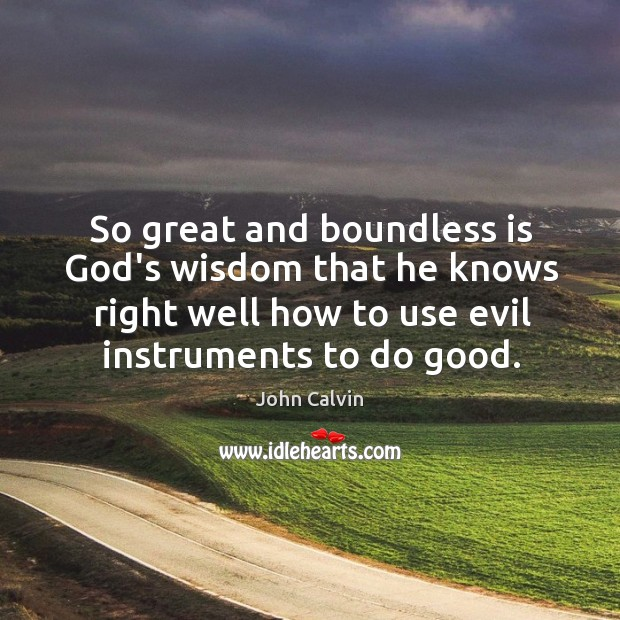 Image, So great and boundless is God's wisdom that he knows right well