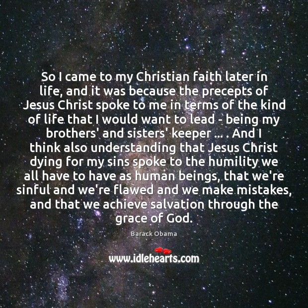 So I came to my Christian faith later in life, and it Image