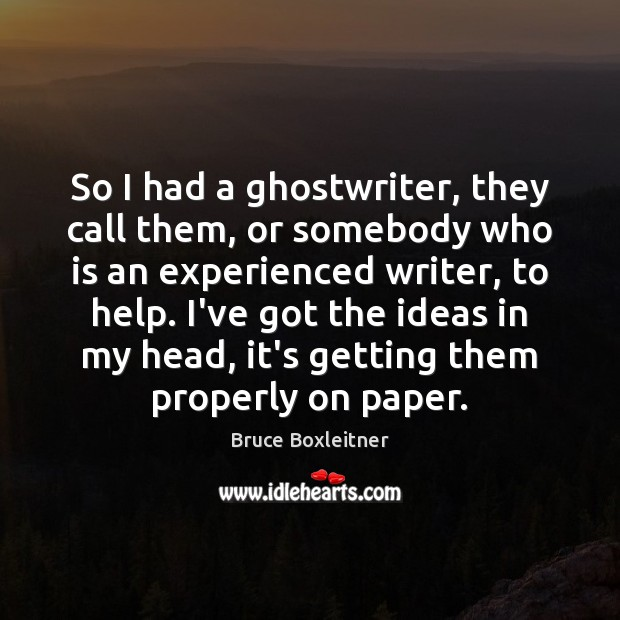 Image, So I had a ghostwriter, they call them, or somebody who is