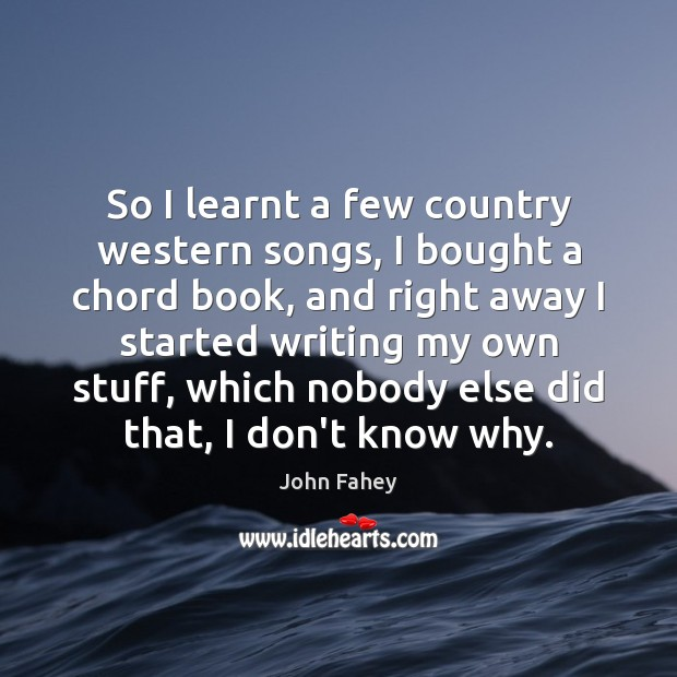 Image, So I learnt a few country western songs, I bought a chord