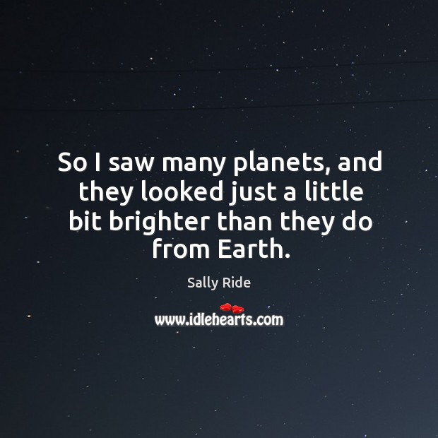 Picture Quote by Sally Ride