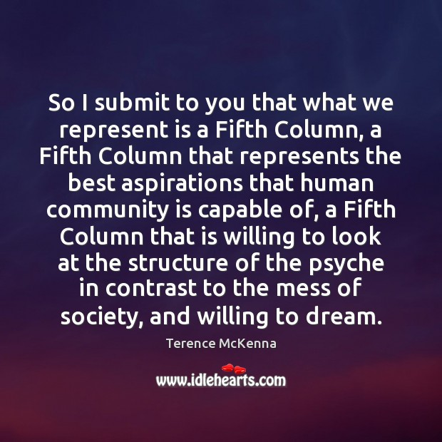 So I submit to you that what we represent is a Fifth Dream Quotes Image