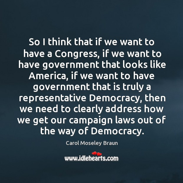Image, So I think that if we want to have a congress, if we want to have government