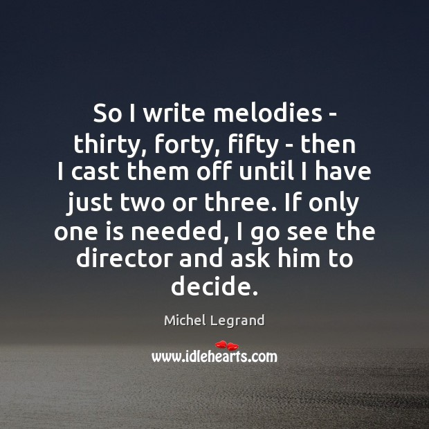 Picture Quote by Michel Legrand