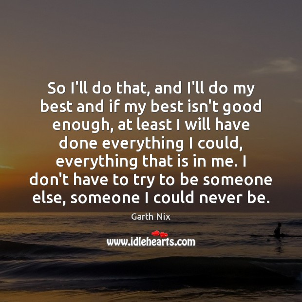 So I'll do that, and I'll do my best and if my Image