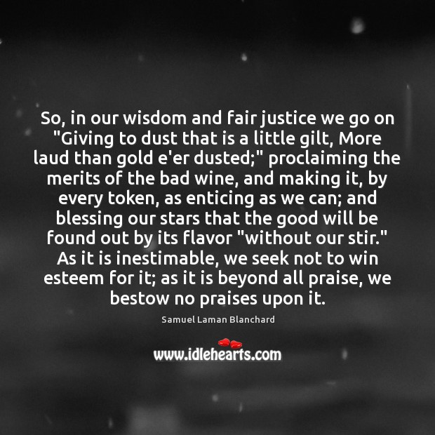 "Image, So, in our wisdom and fair justice we go on ""Giving to"