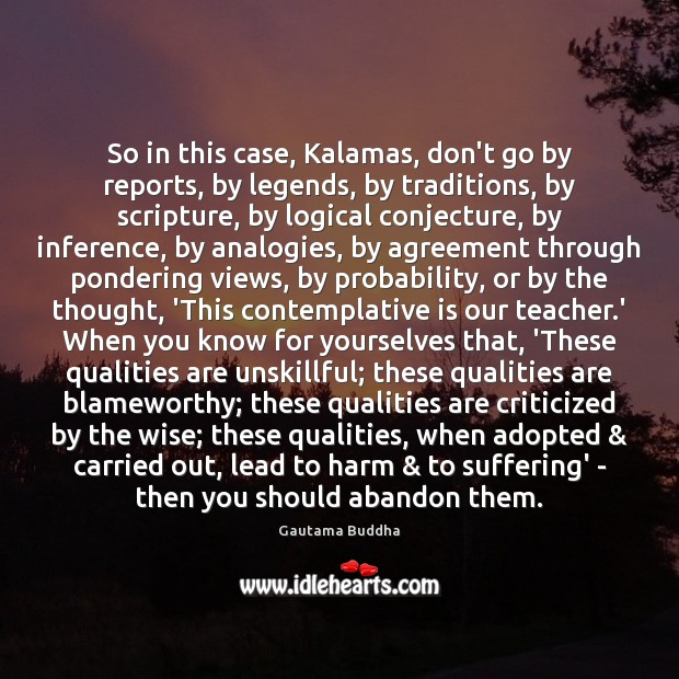Image, So in this case, Kalamas, don't go by reports, by legends, by