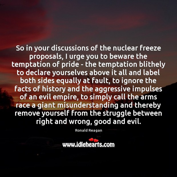 Image, So in your discussions of the nuclear freeze proposals, I urge you