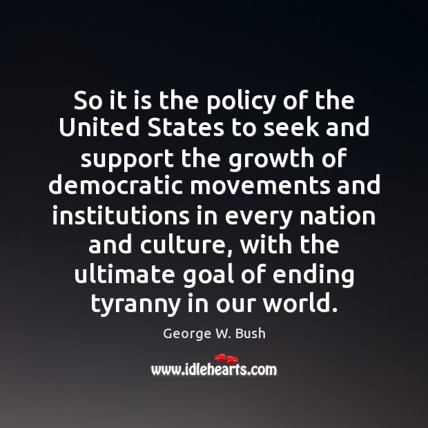 Image, So it is the policy of the United States to seek and