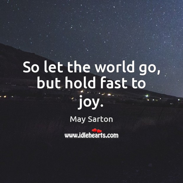 Picture Quote by May Sarton