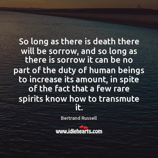 So long as there is death there will be sorrow, and so Image