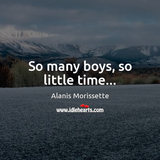 So many boys, so little time… Image