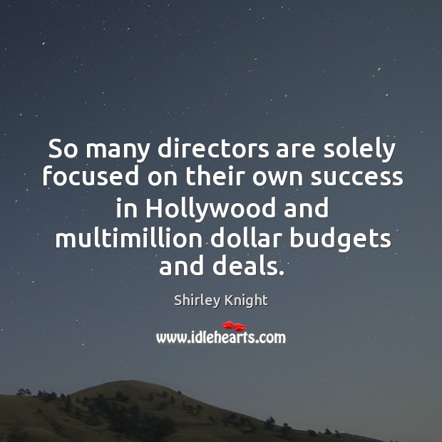 So many directors are solely focused on their own success in hollywood and multimillion dollar budgets and deals. Image