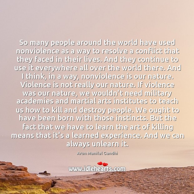 So many people around the world have used nonviolence as a way Image