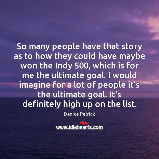 Image, So many people have that story as to how they could have