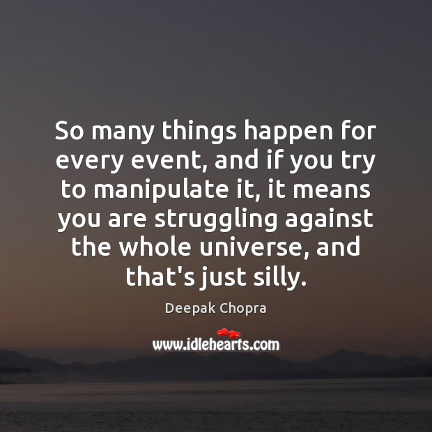 Image, So many things happen for every event, and if you try to