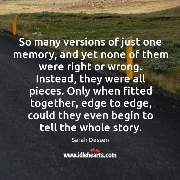 Picture Quote by Sarah Dessen