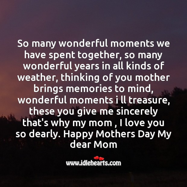 So many wonderful moments we have spent together Mother's Day Quotes Image