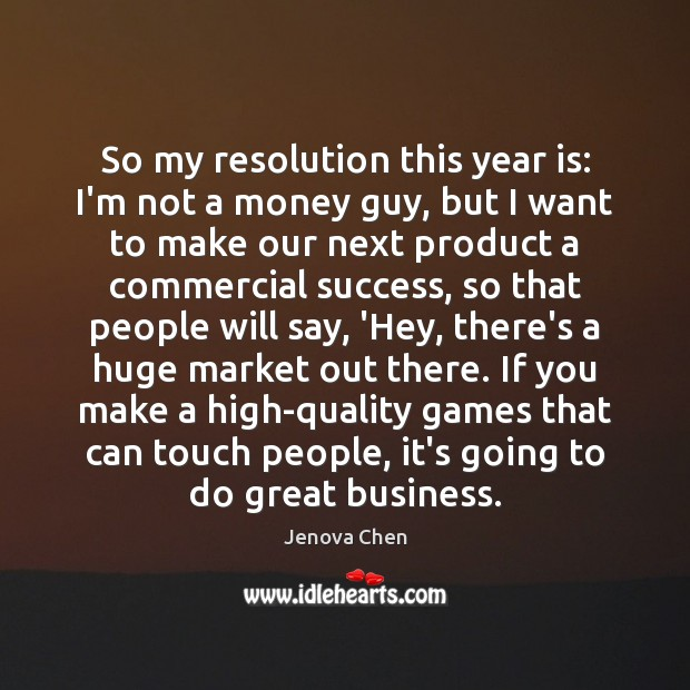 So my resolution this year is: I'm not a money guy, but Image