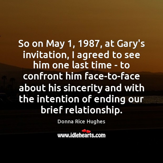 So on May 1, 1987, at Gary's invitation, I agreed to see him one Image