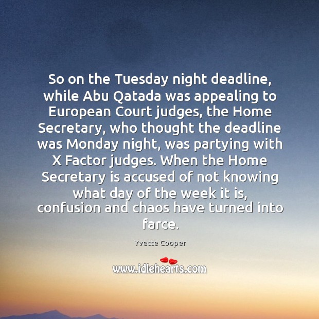 Image, So on the Tuesday night deadline, while Abu Qatada was appealing to