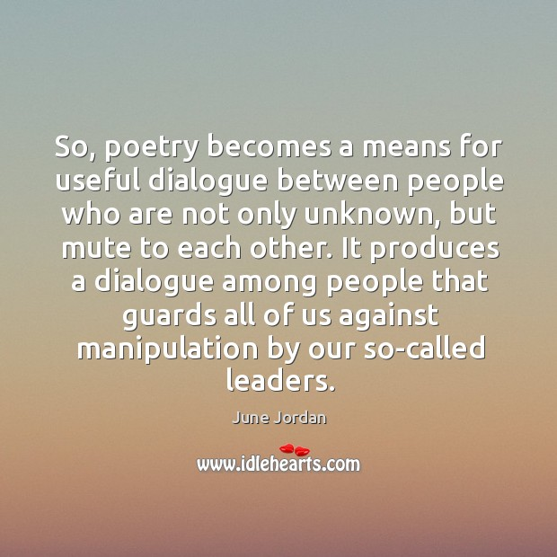 Image, So, poetry becomes a means for useful dialogue between people who are not only unknown