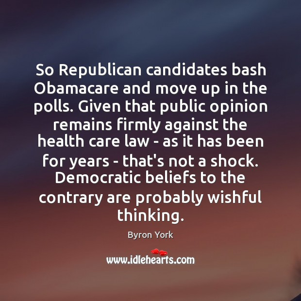 Image, So Republican candidates bash Obamacare and move up in the polls. Given