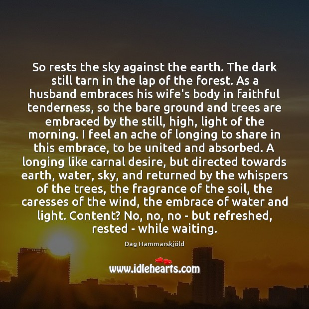 So rests the sky against the earth. The dark still tarn in Image