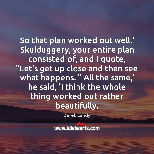 Image, So that plan worked out well.' Skulduggery, your entire plan consisted